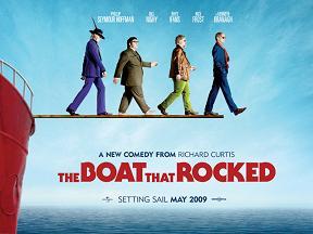 イギリスのコメディー映画:「The Boat that Rocked」