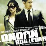 イギリス映画「ロンドン・ブルバード (LAST BODYGUARD)」を観た感想とロンドンのコックニー訛りについての分析