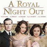 「ロイヤル・ナイト 英国王女の秘密の外出」を見た際の感想と映画中のイギリス英語を紹介